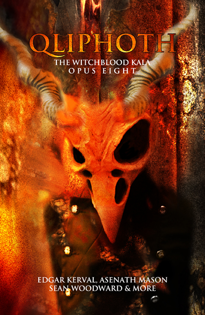 QLIPHOTH: OPUS EIGHT: The Witchblood Kala
